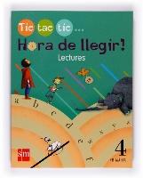 Lectures. Hora de llegir! Tic, tac, tic... 4º primaria