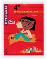 Lengua castellana. Leer y escribir 4�