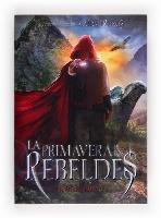http://www.literaturasm.com/La_primavera_de_los_rebeldes.html