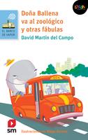 Doña Ballena va al zoológico y otras fábulas