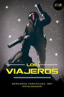 Los viajeros. 25 años de ciencia ficción mexicana