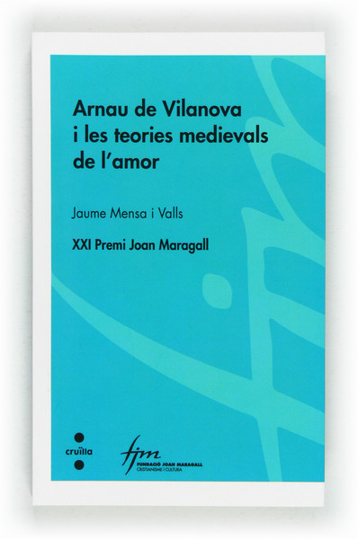 Arnau de Vilanova i les teories medievals de l'amor