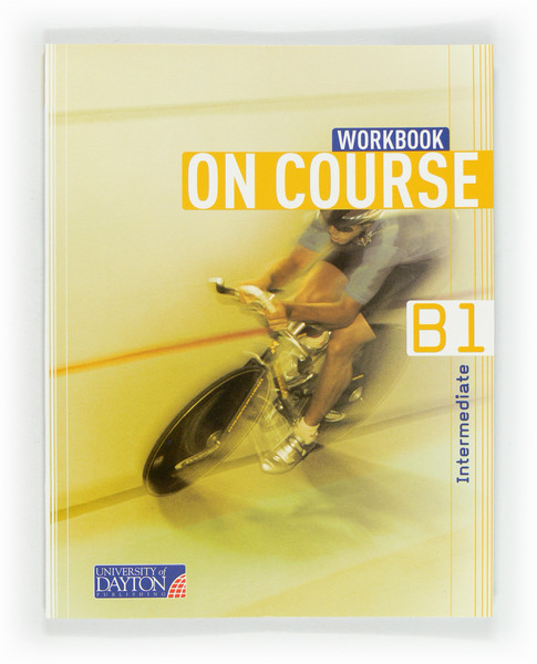 English 4. Secondary. On Course for B1. Workbook