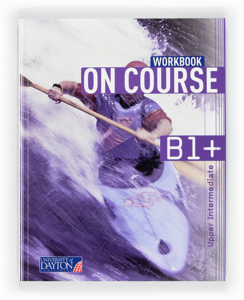 English 5. Secondary. On Course for B1+. Workbook