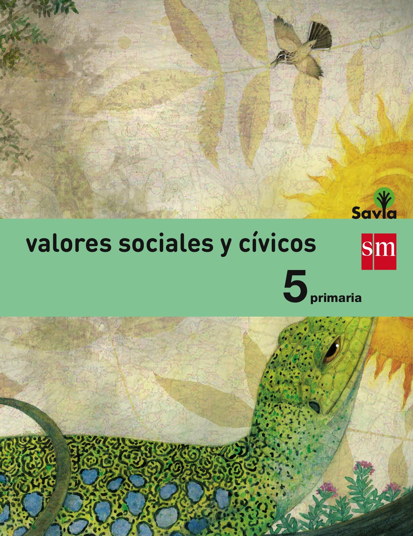 VALORES SOCIALES Y CÍVICOS. 5 PRIMARIA. SAVIA