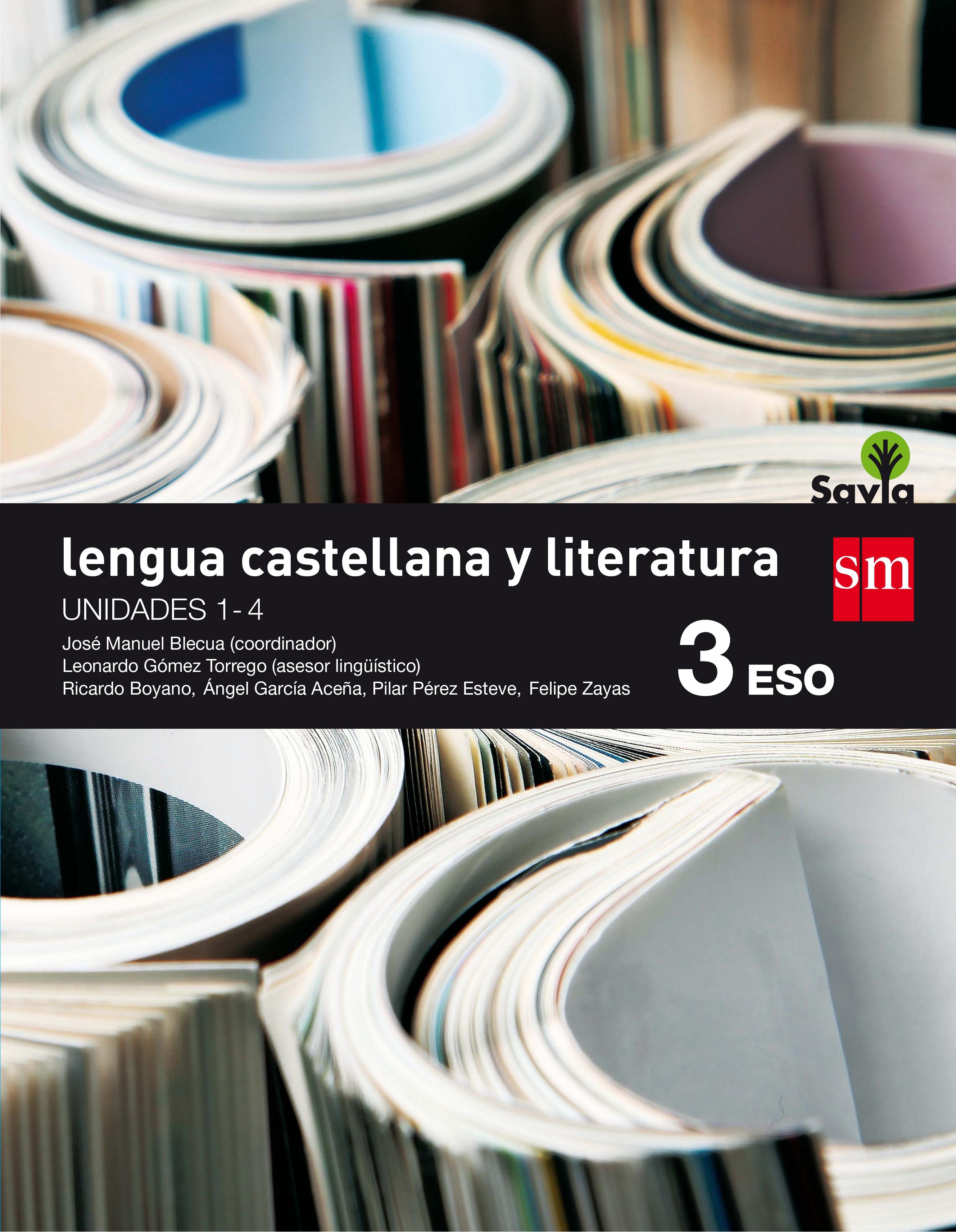 Lengua castellana y literatura. 3 ESO. Savia. Trimestres + Antología