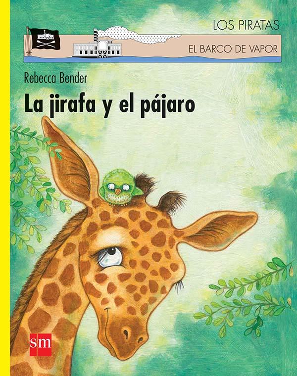 La jirafa y el pájaro