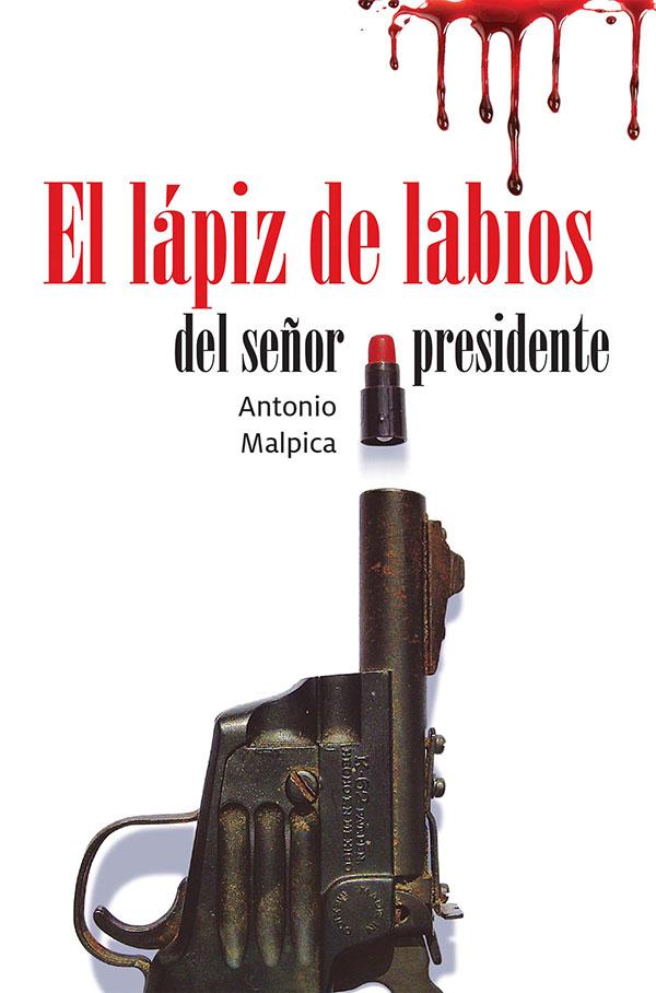 El lápiz de labios del señor presidente